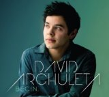 Begin. Lyrics David Archuleta