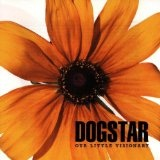 Our Little Visionary Lyrics Dogstar