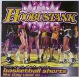 They Sure Don't Make Basketball Shorts Like They Used To Lyrics Hoobastank