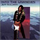 Into The Unknown Lyrics Jeff Kollman