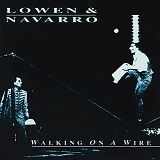 WALKING ON A WIRE Lyrics LOWEN & NAVARRO