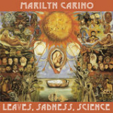 Leaves, Sadness, Science Lyrics Marilyn Carino