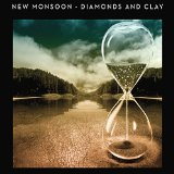 Diamonds & Clay Lyrics New Monsoon