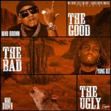 The Good, The Bad, The Ugly Feat. Yung Ali Lyrics Nino Brown
