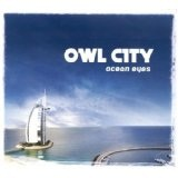 Ocean Eyes Lyrics Owl City
