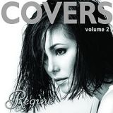 Covers Vol. 2 Lyrics Regine Velasquez