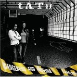 Dangerous And Moving Lyrics T.A.T.u