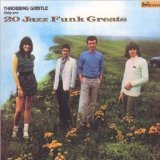 20 Jazz Funk Greats Lyrics Throbbing Gristle