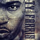 Rydah Music Lyrics Ty Farris