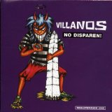 No Disparen! Lyrics Villanos