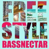 Wildstyle Lyrics Bassnectar