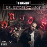 Drugstore Cowboy (Mixtape) Lyrics Berner