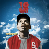 10 Day (Mixtape) Lyrics Chance The Rapper