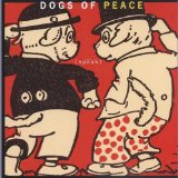 Miscellaneous Lyrics Dogs Of Peace