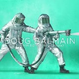 Burnin' Both Ends [Single] Lyrics Doug Balmain