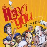 The Hero in You Lyrics Ellis Paul