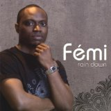 Rain Down Lyrics Femi