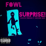 Surprise (Mixtape) Lyrics FowL