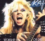 Worship Me Or Die Lyrics Great Kat