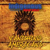 Vanishing Americans Lyrics Indigenous