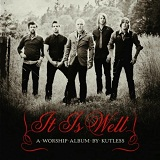 It Is Well Lyrics Kutless