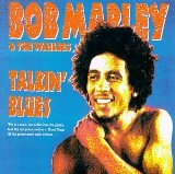 Talkin' Blues Lyrics Marley Bob