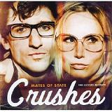 Crushes (The Covers Mixtape) Lyrics Mates Of State