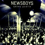 Going Public Lyrics Newsboys