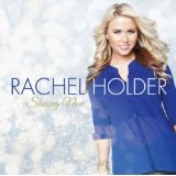 Shining Now Lyrics Rachel Holder