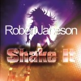 Shake It Lyrics Robert Janeson
