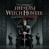 The Last Witch Hunter Lyrics Steve Jablonsky