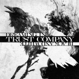 Dreaming In Black And White Lyrics Trust Company