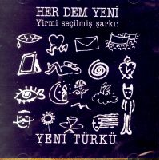 Her Dem Yeni Turku Lyrics Yeni Turku