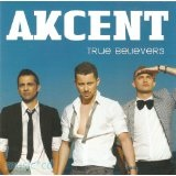 True Believers Lyrics Akcent
