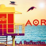 L.A Reflection Lyrics AOR