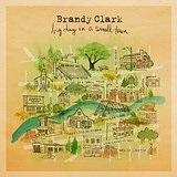 Big Day in a Small Town Lyrics Brandy Clark