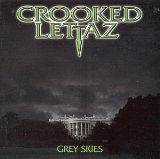 Grey Skies Lyrics Crooked Lettaz