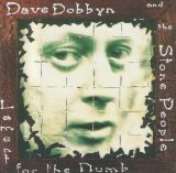 Lament For The Numb Lyrics Dave Dobbyn