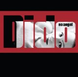 No Angel Lyrics Dido