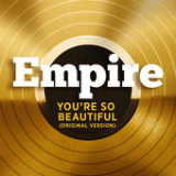You're So Beautiful (Single) Lyrics Empire Cast