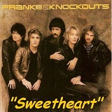 Sweetheart (Single) Lyrics Franke And The Knockouts