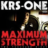 Maximum Strength Lyrics KRS-One
