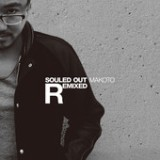 Souled Out Remixed Lyrics Makoto