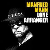 Lone Arranger Lyrics Manfred Mann