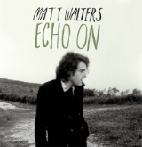 Echo On (EP) Lyrics Matt Walters