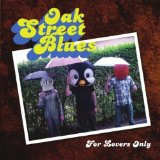 For Lovers Only Lyrics Oak Street Blues