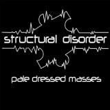 Pale Dresses Masses Lyrics Structural Disorder