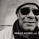 Perles Noires, Vol. 1 Lyrics Sunny Murray