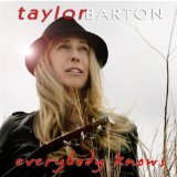 Everybody Knows Lyrics Taylor Barton