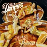 Hot Cakes Lyrics The Darkness
